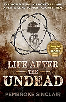 Life After the Undead by [Pembroke Sinclair]