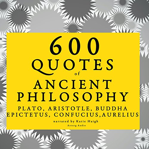 Couverture de 600 Quotes of Ancient Philosophy