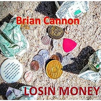 Losin' Money