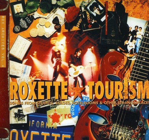 Tourism by Roxette (2009-10-06)