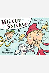 Hiccup Snickup Hardcover