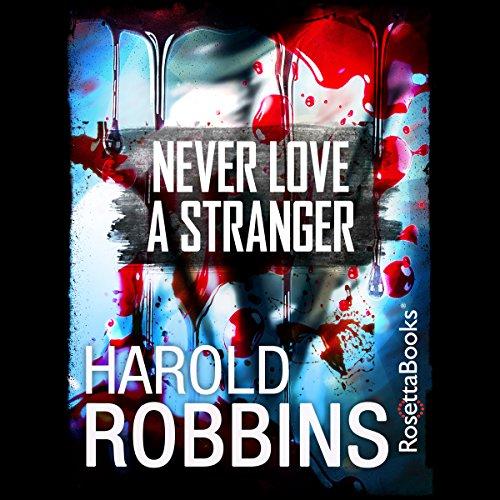 Never Love a Stranger audiobook cover art
