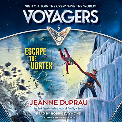 Escape the Vortex     Voyagers, Book 5              By:                                                                                                                                 Jeanne DuPrau                               Narrated by:                                                                                                                                 Robbie Daymond                      Length: 3 hrs and 57 mins     Not rated yet     Overall 0.0