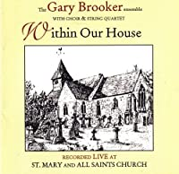 Within Our House (Original Recording Remastered) by Gary Brooker (Procol Harum)