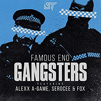 Gangsters (feat. Alexx A-Game, Serocee & Fox)
