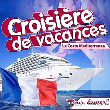 Croisière de vacances, le costa Mediterranea. Pour danser !!