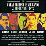 Great British Dance Bands & Their Vocalists