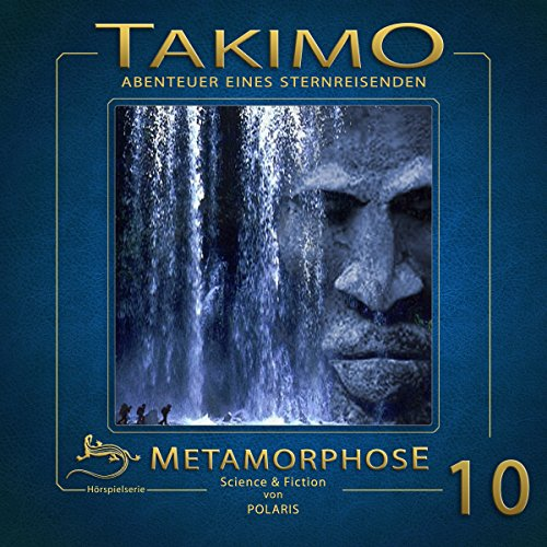 Metamorphose     Takimo 10              By:                                                                                                                                 Peter Liendl,                                                                                        Gisela Klötzer                               Narrated by:                                                                                                                                 Peter Flechtner,                                                                                        Hasso Zorn,                                                                                        Bettina Weiss                      Length: 1 hr and 9 mins     Not rated yet     Overall 0.0