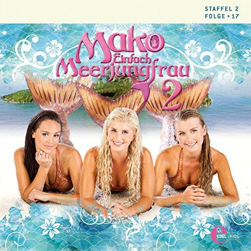 Mako - Einfach Meerjungfrau 2.17 Titelbild