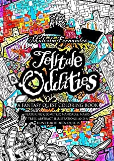 Telltale Oddities - A Fantasy Quest Coloring Book: Features geometric mandalas, masks, trees, abstract illustrations, and ...