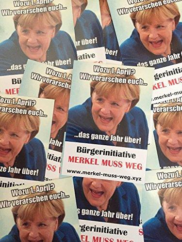 1. April - Merkel muss Weg Aufkleber (100 Stück)