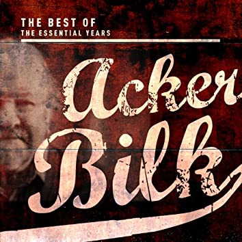 Best of the Essential Years: Acker Bilk & His Paramount Jazz Band