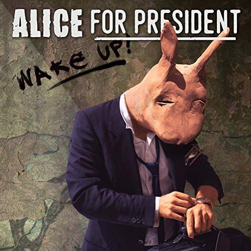 Alice for President