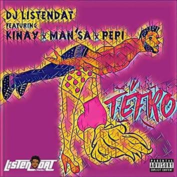 TéFro (feat. Kinay, Man'sa & Pepi)