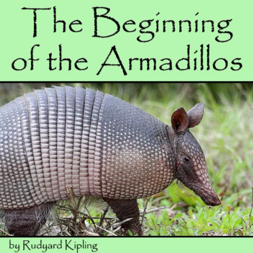 The Beginning of the Armadillos (Dramatized) cover art