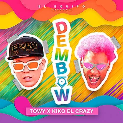 Towy feat. Kiko El Crazy