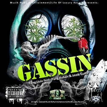 Gassin' (feat. Yung Kuban & Imob Gutta) [Remix]