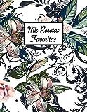 Mis Recetas Favoritas: Libro de recetas en blanco para rellenar con tus platos favoritos - (Para 100 recetas, aprox. A4)