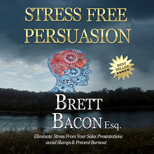 Stress Free Persuasion audiobook cover art