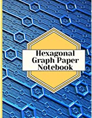 """Hexagonal Graph Paper Notebook: 150 pages hexagonal graph paper notebook sized 8.5"""" x 11"""" Inches - For drawing organic chemistry structures, Sketches, Gaming, Mapping, Graphs, Structuring Sketches"""