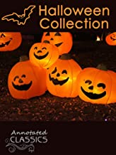 Halloween Collection: The Book of Hallowe'en, Dracula, The Legend of Sleepy Hollow, Hallowe'en at Merryvale, Carmilla, The House of the Vampire & more (Annotated Classics)