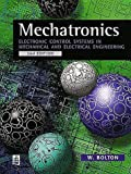 Mechatronics: Electronic Control Systems in Mechanical Engineering (2nd Edition)