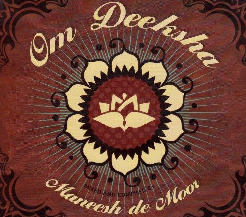 Om Deeksha!: A Musical Offering of Blissful Energy