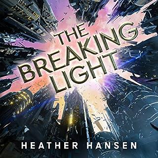 The Breaking Light audiobook cover art