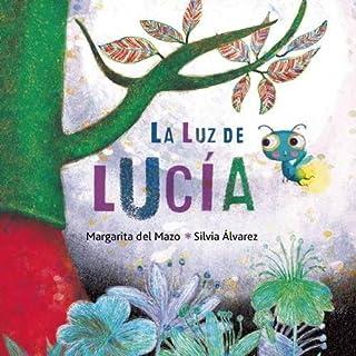 La luz de Lucía (Spanish Edition)