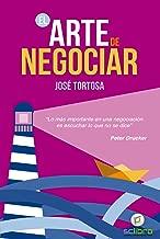 El arte de negociar (Spanish Edition)