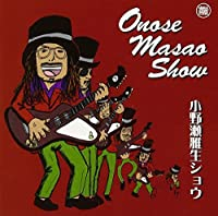 Onose Masao Show by Masao (Crazy Ken Band) Onose (2003-05-21)