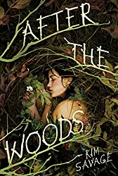 After the Woods, Kim Savage, ya books, thrillers, young adult, funk breakers, reading ruts, backlist love, booktube