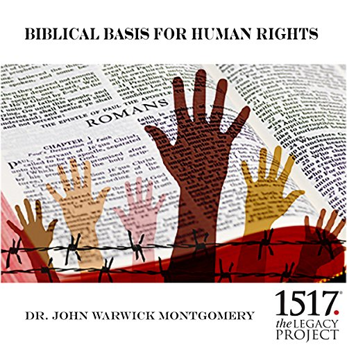 Biblical Basis for Human Rights audiobook cover art