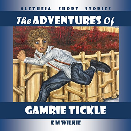 The Adventures of Gamrie Tickle: Aletheia Short Stories                   By:                                                                                                                                 Eunice Wilkie                               Narrated by:                                                                                                                                 Eunice Wilkie                      Length: 3 hrs and 23 mins     1 rating     Overall 5.0