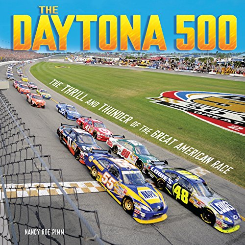 The Daytona 500     The Thrill and Thunder of the Great American Race              By:                                                                                                                                 Nancy Roe Pimm                               Narrated by:                                                                                                                                 Book Buddy Digital Media                      Length: 1 hr and 4 mins     Not rated yet     Overall 0.0