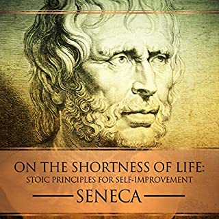 On the Shortness of Life: Stoic Principles for Self-Improvement audiobook cover art