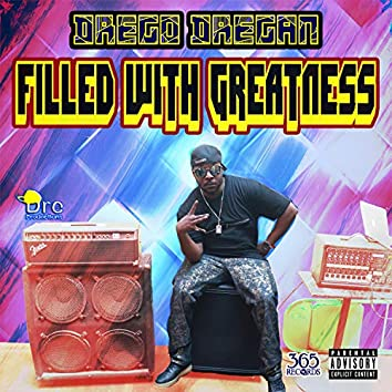 Filled With Greatness