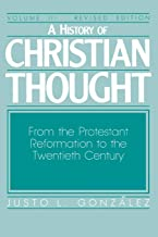 A History of Christian Thought, Vol. 3: From the Protestant Reformation to the Twentieth Century