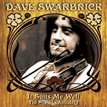 dave swarbrick it suits me well