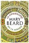 La civilización en la mirada par Beard