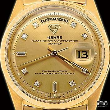 48HRS (feat. A-THUG, YUKI a.k.a JUTO, KOWICHI, VIKN & T.O.P)