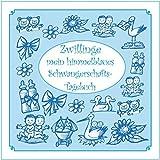 Zwillinge - mein himmelblaues Schwangerschafts-Tagebuch