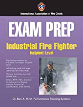 Exam Prep: Industrial Fire Fighter–Incipient Level (Exam Prep Series)