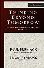 Thinking Beyond Tomorrow: Organizing, Planning & Settling Your Estate