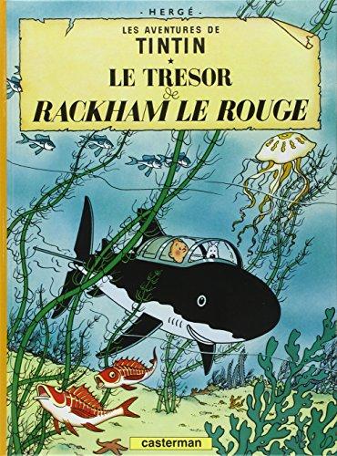 Tintin Le Tresor de Rackham le rouge [Lingua francese]