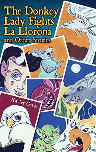 The Donkey Lady Fights La Llorona and Other Stories   La señora Asna se enfrenta a La Llorona y otros cuentos (Piñata Books) (English Edition)