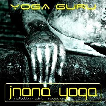 Yoga Guru Present : Jinana Yoga - Dreams Come True