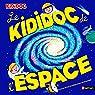 Le Kididoc de l'espace - Grand livre pop-up - dès 5 ans par Baussier