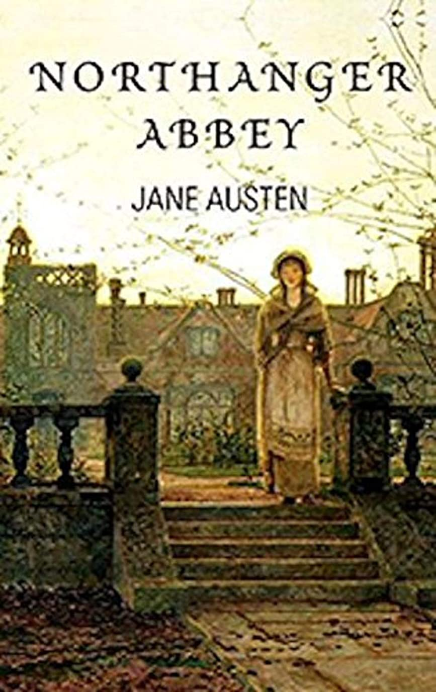 ミットダニレンダリングNorthanger Abbey: Annotated (English Edition)