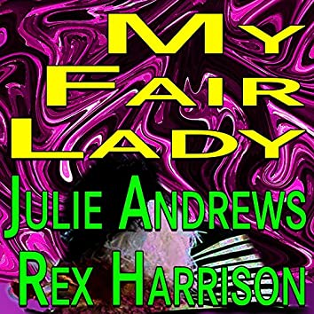 My Fair Lady Julie Andrews Rex Harrison